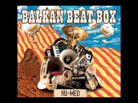 Balkan Beat Box - Nu Med [Full Album]