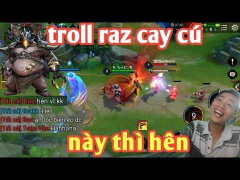 Liên Quân _ Cười Rớt Hàm Với Anh Grakk Biến Thái | Troll Raz Team Bạn Cay Cú Đập Luôn Cả Máy - Thời lượng: 14:36.