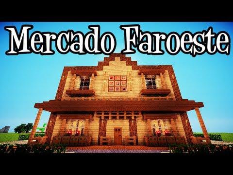 Tutoriais Minecraft: Como Construir um Mercado Faroeste