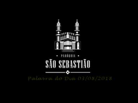 Liturgia diária - 03 de agosto - Pe. Itamar José Zigowski SCJ