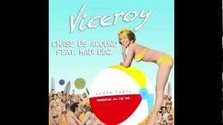 Thumbnail for Viceroy ft. Madi Diaz — Chase Us Around