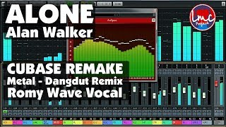 Alone - Alan Walker [Metal Dangdut] CUBASE REMAKE