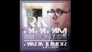 Panda Junior feat Rux - The Ra Pa Pa Pam Song (Radio Edit)
