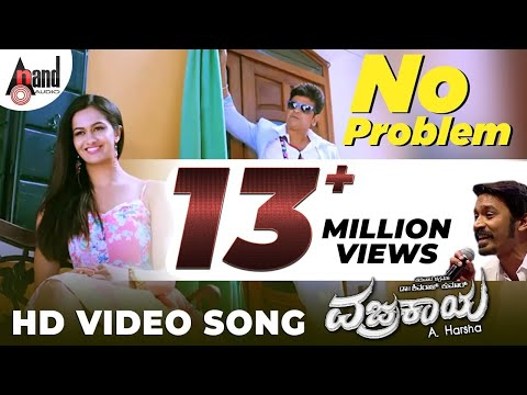 No Problem | Vajrakaya Full HD Video | Shivarajkumar | Shubra Aiyappa | Dhanush | Kannada Songs