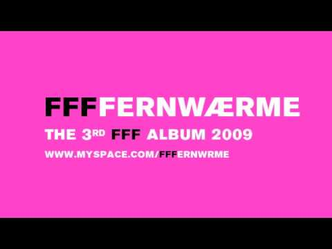 FFF -- FFFFERNWAERME 1 (ALLEGRO AM) AUSBESSERUNGSWERK