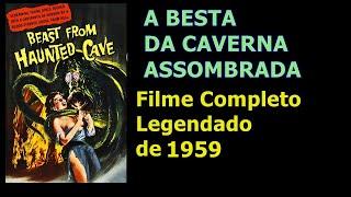 O Monstro da Caverna Assombrada [Filme Completo -Legendado]