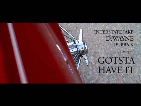 D. Wayne - Gotsta Have It