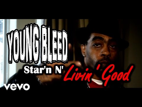 Young Bleed - Livin Good