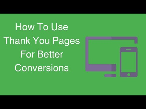 Watch 'How To Use Thank You Pages For Better Conversions '
