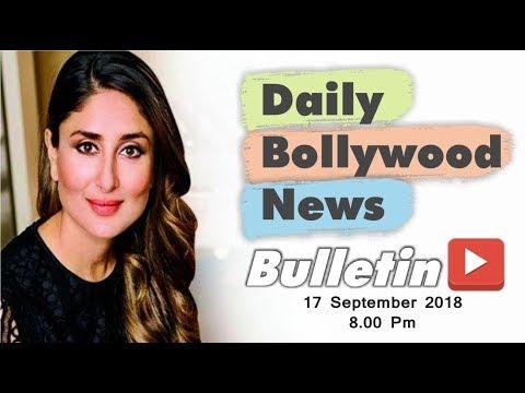 Latest Hindi Entertainment News From Bollywood | Kareena Kapoor | 17 September 2018 | 8:00 PM