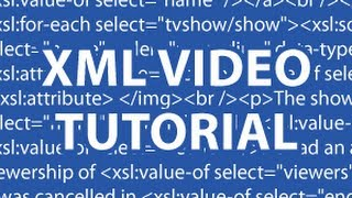 XML Video Tutorial