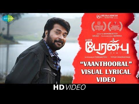 Download Vaanthooral -Lyrical | Peranbu | Mammootty | Ram | Yuvan Shankar Raja | Vairamuthu | Anjali |Sadhana HD Mp4 3GP Video and MP3