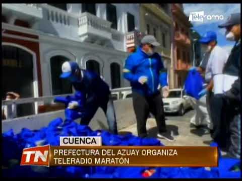 Prefectura del Azuay organiza Teleradio Maratón