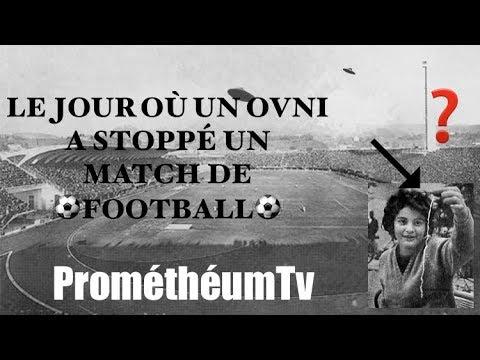 LE JOUR OÙ UN OVNI A STOPPÉ UN MATCH DE FOOTBALL ⚽ !!! ✔