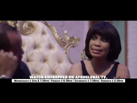 ENTRAPPED DRAMA SERIES ON AFROGLOBAL TV