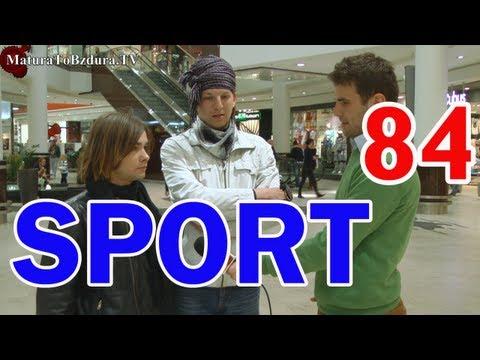 Matura To Bzdura - SPORT odc. 84