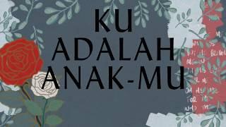 Ku Adalah Anak-Mu - Hillsong Dalam Bahasa Indonesia