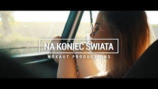 Video Nokaut - Na koniec świata 2018  (Official Video) MP3, 3GP, MP4, WEBM, AVI, FLV Juni 2018