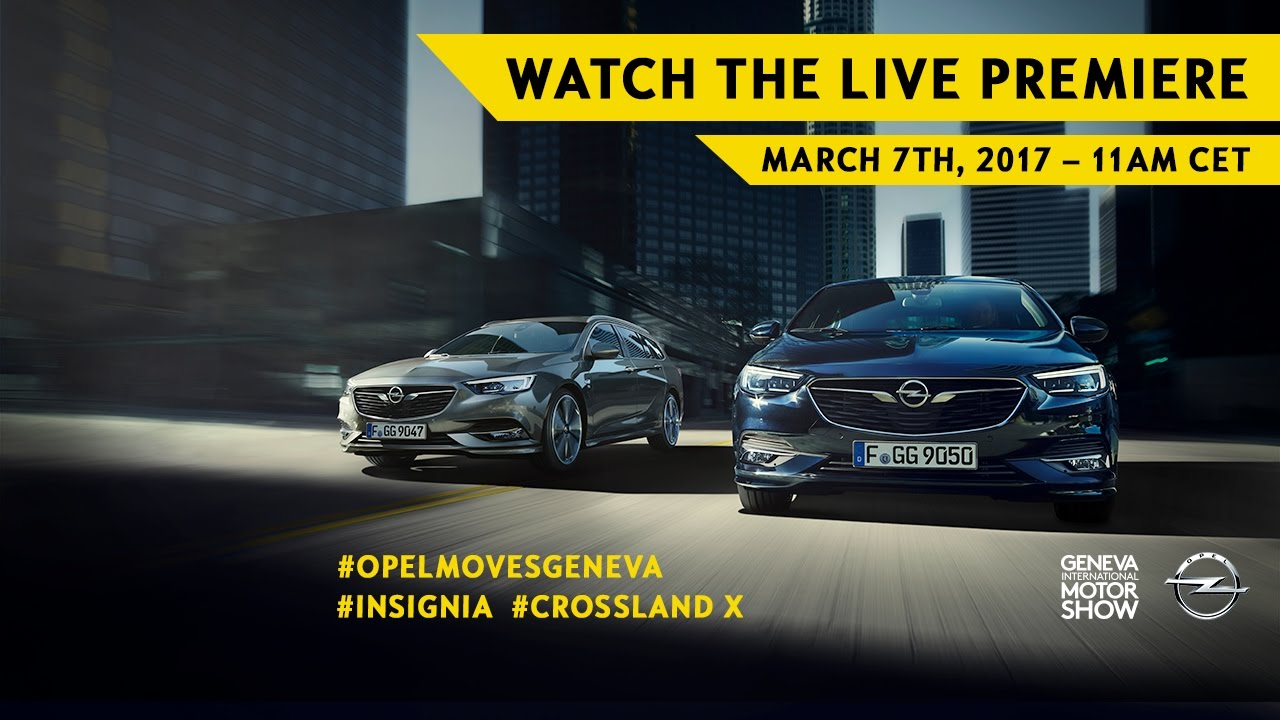 Geneva Motor Show 2017 | Opel #Insignia world premiere | March 7. 11:00 CET