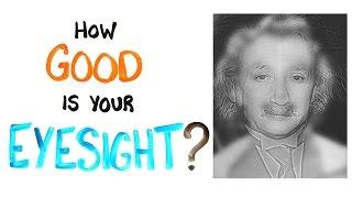 How Good Is Your Eyesight? (TEST)