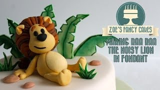 Making Raa Raa the noisy lion in fondant icing figure decoration How To Tutorial Zoes Fancy Cakes