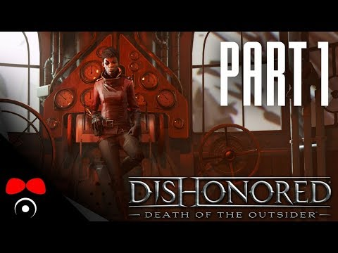 JDEME SI PRO DAUDA! | Dishonored 2: Death of the Outsider #1