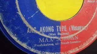 Video Max Surban - Akong Type (With Lyrics) MP3, 3GP, MP4, WEBM, AVI, FLV Mei 2019