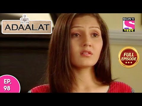 Adaalat - Full Episode 98 - 14th  April, 2018