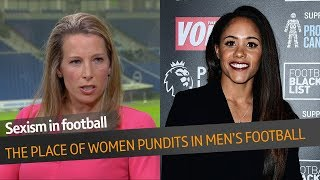 An important discussion on the place of the female pundit in football with Rachel Brown-Finnis