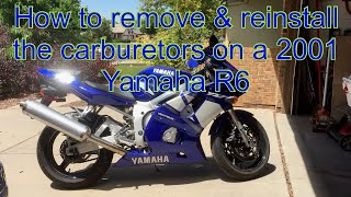 5. How to remove & reinstall the carburetors on a 2001 Yamaha R6