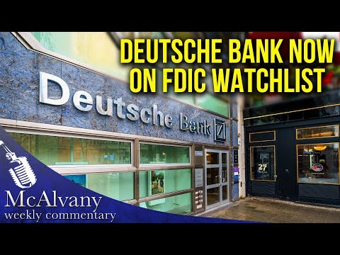 Is Deutsche Bank Going The Way Of Krispy Kreme? Now On The FDIC Watchlist | McAlvany Commentary