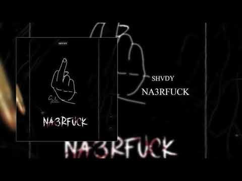 Shvdy - Na3rfuck ( Clash Badboy 7low + Esserpent + El Katiba )