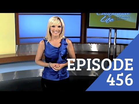 California Life with Heather Dawson | Episode 456