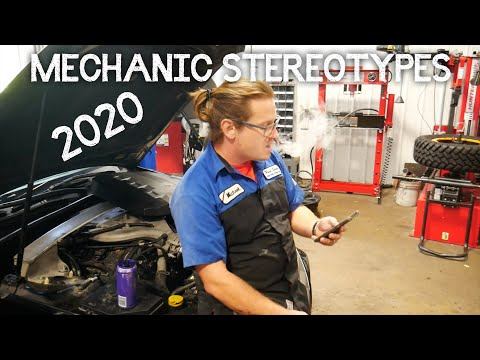 MECHANIC STEREOTYPES OF 2020