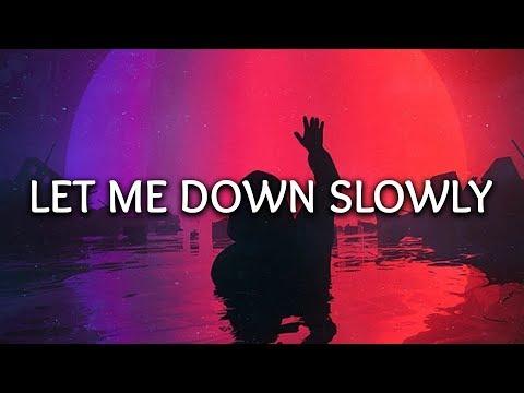 Alec Benjamin, Alessia Cara ‒ Let Me Down Slowly (Lyrics) - Thời lượng: 2:51.