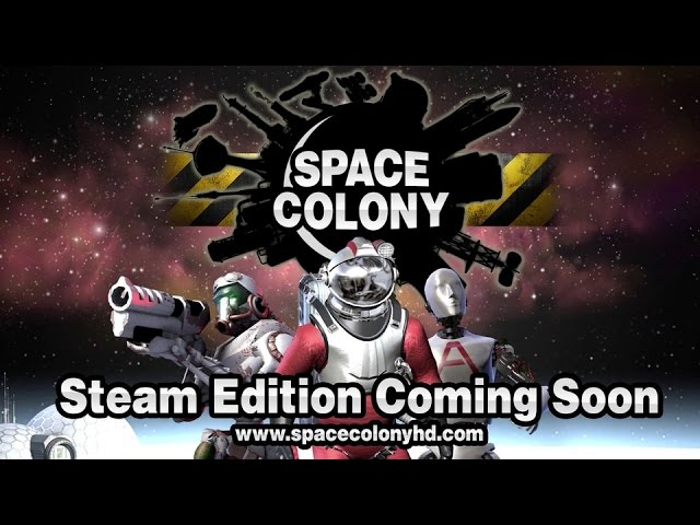 Видео к игре Space Colony Steam Edition