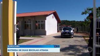 Prefeitura atrasa a entrega de duas escolas em Sorocaba
