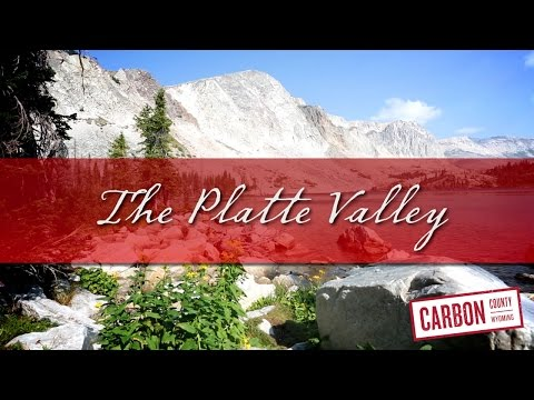 Carbon County Wyoming's Platte Valley