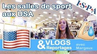Margaux France  City pictures : Les salles de sport aux USA - VLOG USA #14 - Margaux avec ISPA