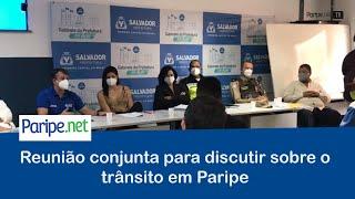 Reunião conjunta para discutir sobre o trânsito em Paripe