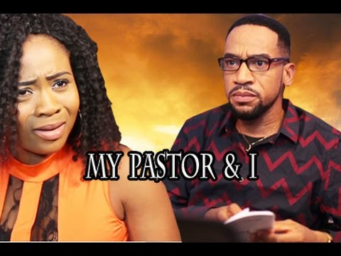 My Pastor And I - Latest Ghallywood/Nollywood Movies