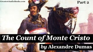THE COUNT OF MONTE CRISTO - FULL AudioBook by Alexandre Dumas pt 2