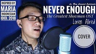 Video MARIA - NEVER ENOUGH Loren Allred Indonesian Idol 2018 (Cover) dr. Ray Leonard Judijanto MP3, 3GP, MP4, WEBM, AVI, FLV Maret 2018