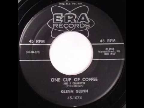 Glen Glenn - One Cup Of Coffee (And A Cigarette) (видео)