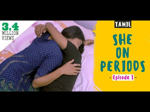 She On Periods - New Tamil Web Series ( Episode 2 ) | PLAY  TM TAMIL