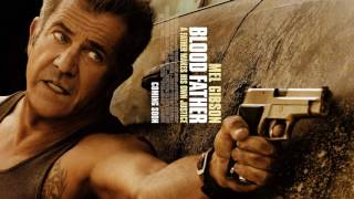 Nonton Blood Father 2016 End Titles  From The Unreleased Ost  Film Subtitle Indonesia Streaming Movie Download