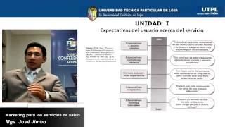 UTPL MARKETING PARA LOS SERVICIOS DE SALUD [(MAESTRÍA GERENCIA EN SALUD I)]