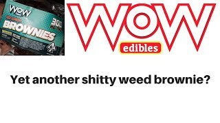 WoW Edibles 300 mg Brownie Review by  Weeats Reviews