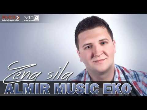 Almir Music Eko - Zena sila