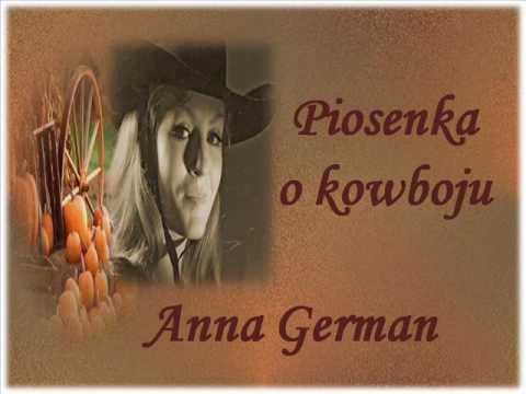 Tekst piosenki Anna German - Piosenka o kowboju po polsku
